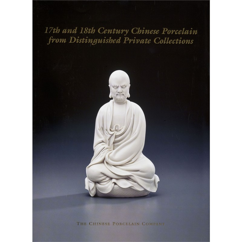 17th and 18th Century Chinese Porcelain from Distinguised Private Collections, 2000